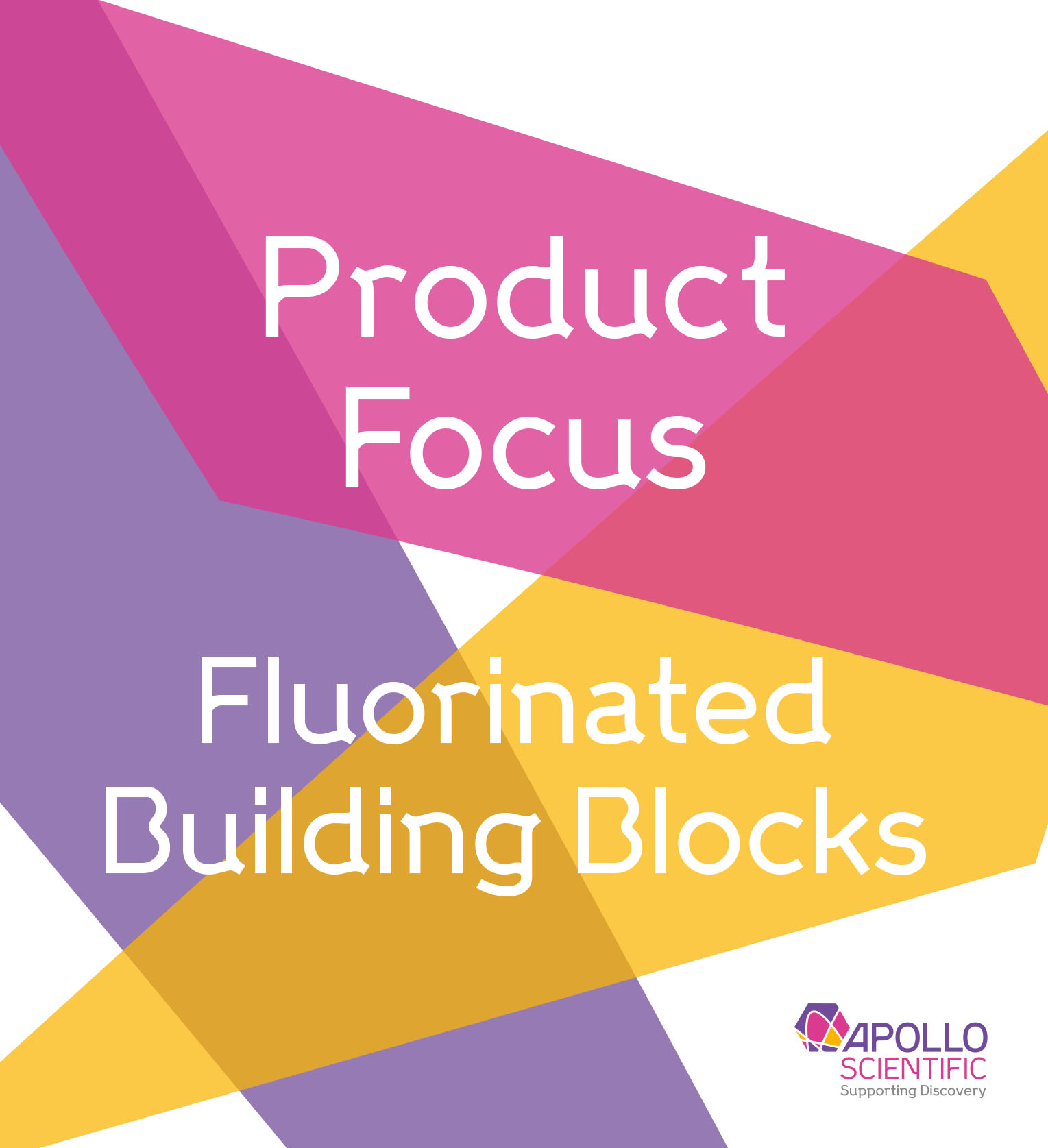 Product Focus – Fluorinated Building Blocks thumbnail image