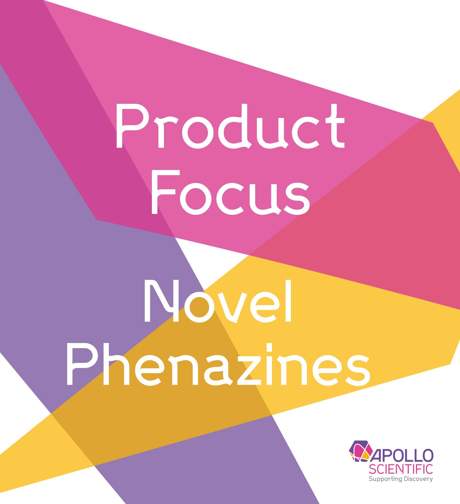 Product Focus – Novel Phenazines thumbnail image